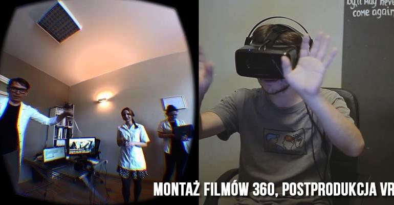 Montaż filmów 360, postprodukcja VR