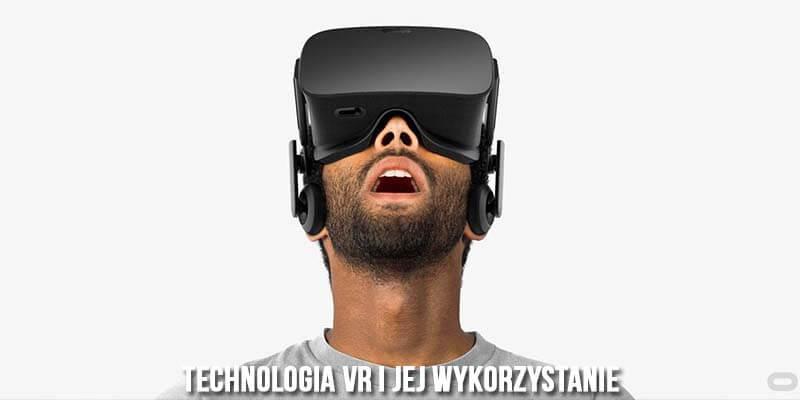 technologia vr i jej wykorzystanie