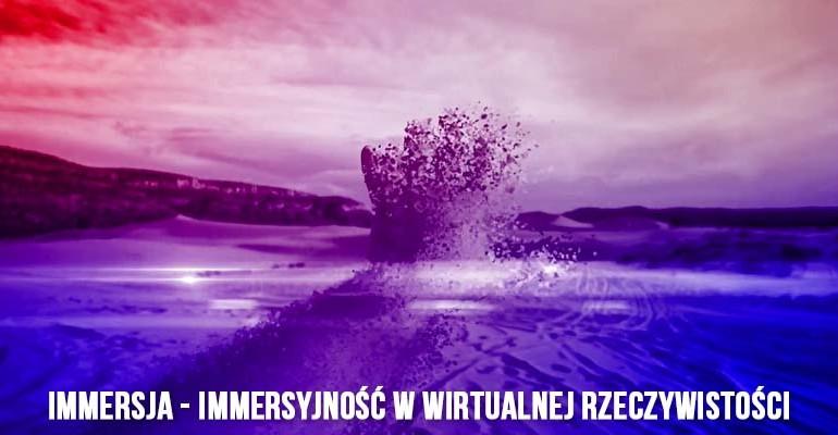 immersja, immersyjność vr