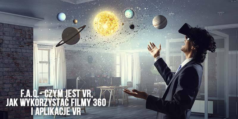 filmy 360 aplikacje vr - faq