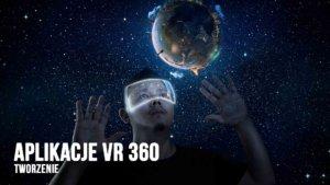 aplikacje vr 360 tworzenie