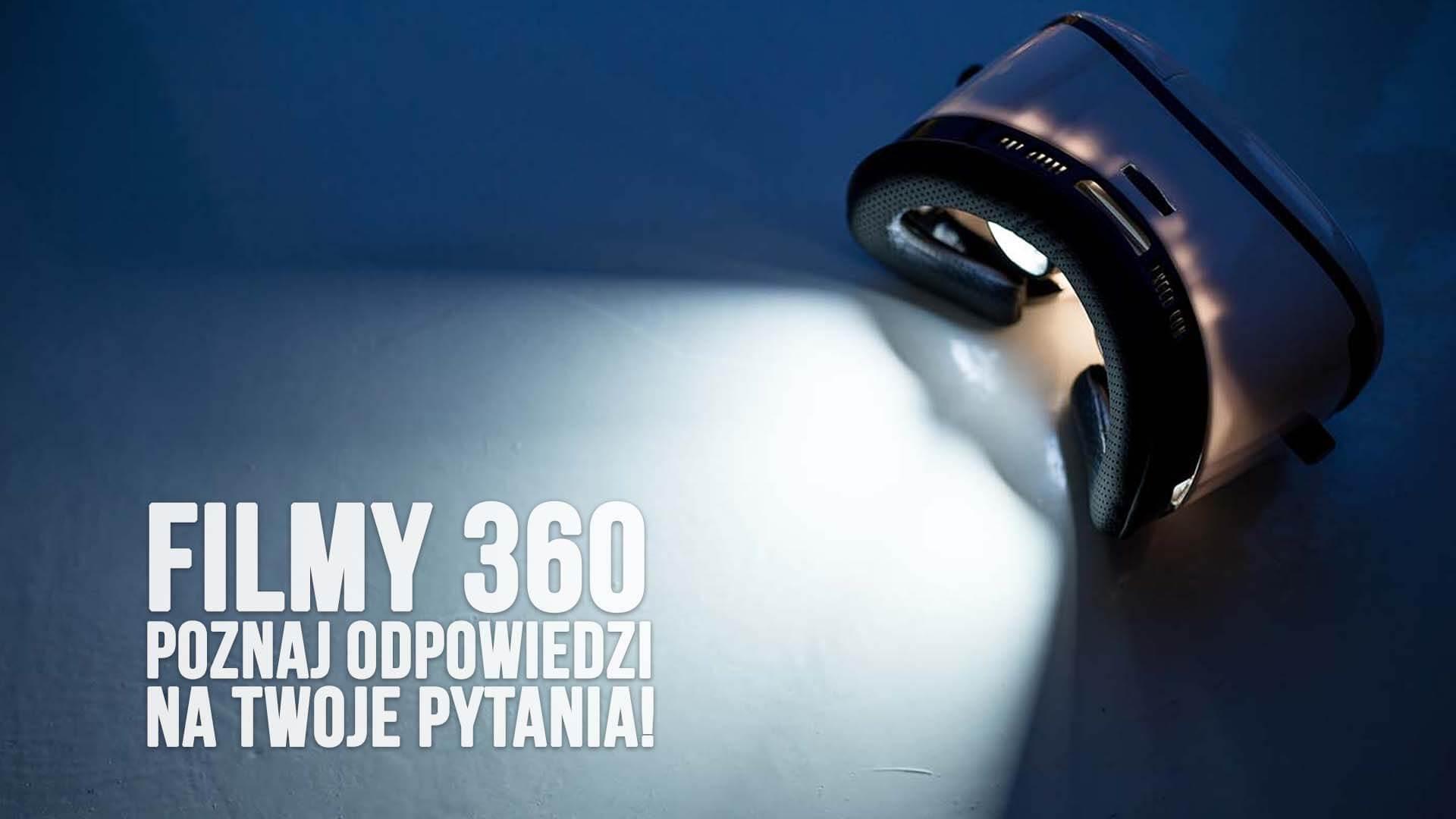 filmy 360 faq filmy sferyczne