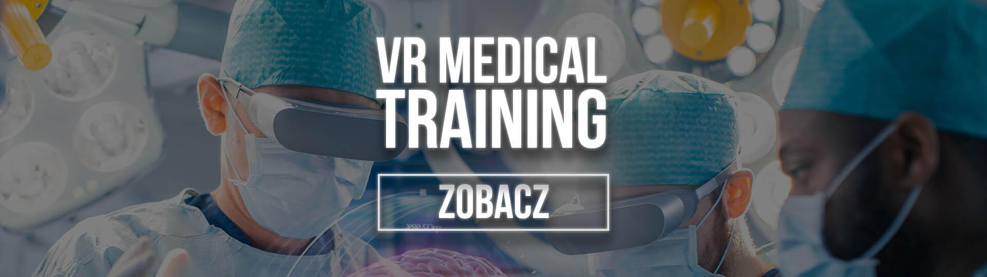 vr medical training symulator medyczny vr