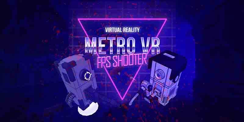 metrovr fps shooter