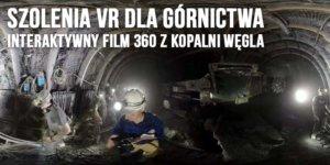 Szkolenia VR dla górnictwa