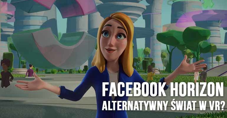 facebook horizon alternatywny świat vr