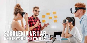 Jak mierzyć efektywność VR?