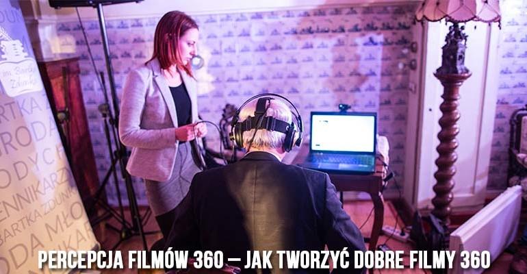 jak tworzyć dobre filmy 360