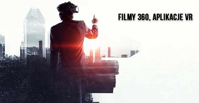 filmy 360, aplikacje vr