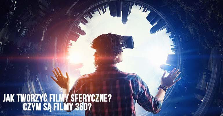 filmy sferyczne filmy 360